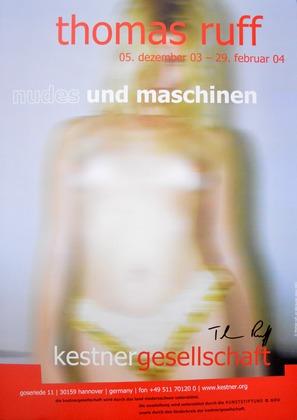 Thomas Ruff Nudes und Maschinen