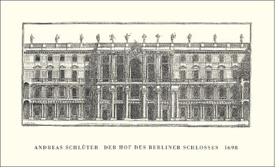 Andreas Schlueter Der Schlueterhof des Berliner Schlosses