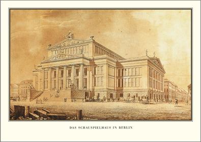 Karl Friedrich Schinkel Berlin, Schauspielhaus