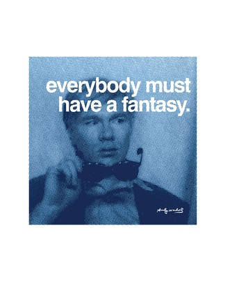 Andy Warhol Everybody must have a fantasy