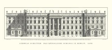 Andreas Schlueter Das koenigliche Schloss in Berlin