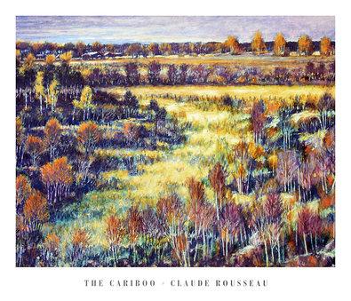 Claude Rousseau The Cariboo